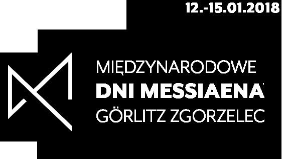 Międzynarodowe Dni Messiaena Görlitz - Zgorzelec 2018